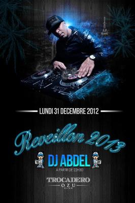 VOTRE INCROYABLE REVEILLON 2013 AVEC DJ ABDEL @ OZU