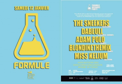 Formule Records party avec : The Sneekers / Dabeull / Adam Polo / Blondinethemix / Miss Kelium