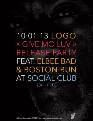 LOGO RELEASE PARTY W/ LOGO, BOSTON BUN, ELBEE BAD @ SOCIAL CLUB