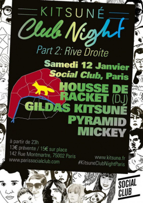 KITSUNÉ CLUB NIGHT PART 2 RIVE DROITE W/ HOUSSE DE RACKET, GILDAS, PYRAMID @ SOCIAL CLUB