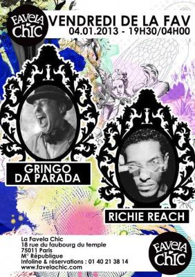 Vendredi de la FAV: Gringo Da Parada & Richie Reach