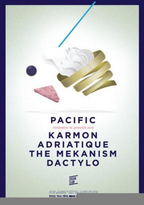 Pacific W/ Karmon, Adriatique, The Mekanism, Dactylo @ Social Club
