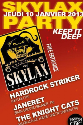 FAVELA SKYLAX W/ HARDROCK STRIKER * JANERET * THE KNIGHT CATS