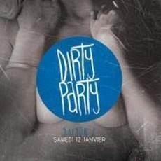 Dirty Party S2#6 : Dirty-Trash-Hard Electro w- ORGAN DONORS (UK)