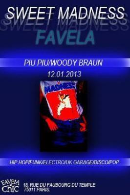 Samedi De La Fav: Piu Piu & Woody Braun