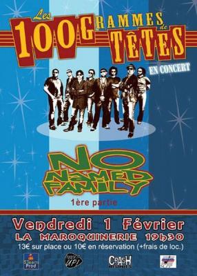 100 GRAMMES DE TÊTES + NO NAMED FAMILY