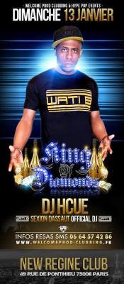 [Description]  ??Ce dim. 13/01 King Of Diamonds party spéciale DJ HCUE @ NEW REGINE ??