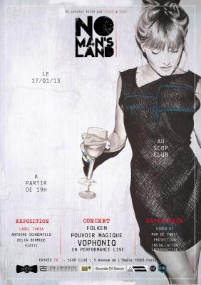 NO MAN'S LAND #1.1 - VOPHONIQ (live), POUVOIR MAGIQUE, FOLKEN / EXPO / EXPERIENCES -