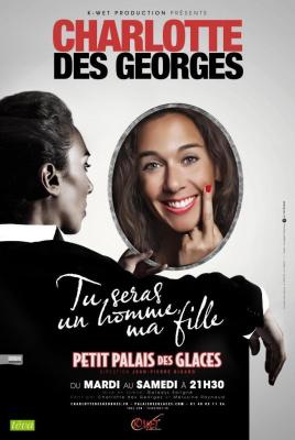 Charlotte des Georges, tu seras un homme ma fille