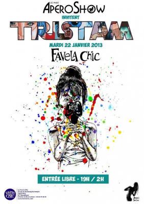 Apéro Show #3: Vernissage et exposition de TRISTAM à la Favela Chic