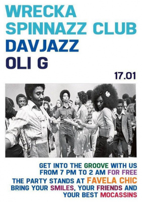 Wrecka Spinnazz Club + Davjazz + Oli G