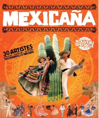 Mexicana, Spectacle, Paris, Grand Rex, Mexique