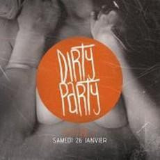 Dirty Party S2#7 : Dirty/Trash/Hard Electro w/THE G.E.E.K