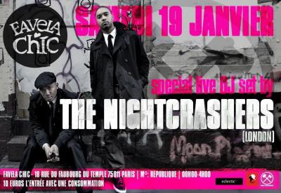 Nightcrashers Party @Favela Chic