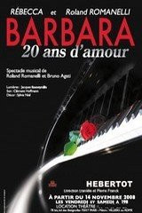 Barbara  20 ans d'amour Théâtre Hébertot