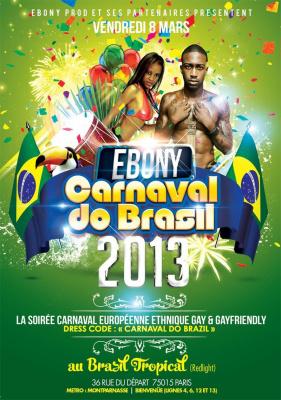 EBONY CARNAVAL DO BRAZIL 2013