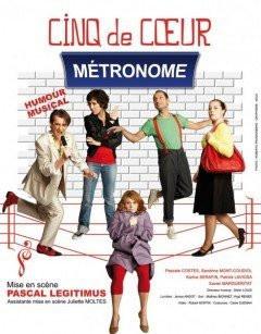 Métronome, Cinq de Coeur, Pascal Legitimus,Théâtre, Ranelagh, Paris