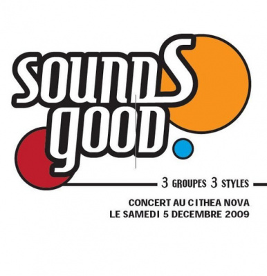 Sounds Good, Cithea Nova, Jazz in Chair, Natvel soul, Broken Candys, Concert, Paris