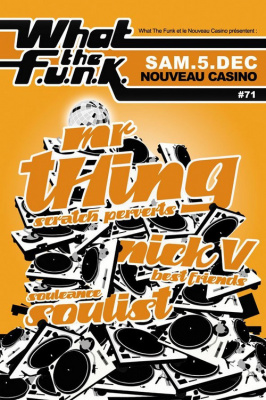 What The Funk, Mr Thing, Nick V, Soulist, Nouveau Casino, Soirée, Paris