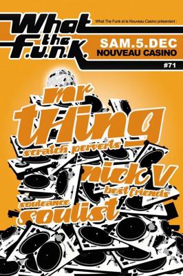 What The Funk, Mr Thing, Nick V, Soulist, Nouveau Casino, Soirée, Paris