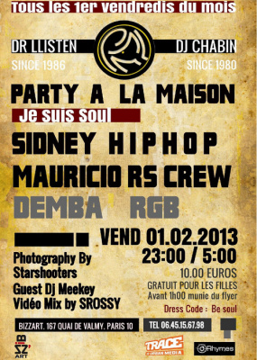Party à La Maison Je suis soul avec Sidney Hip Hop et Mauricio Rock steady crew