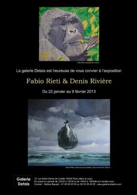 Exposition Fabio Rieti et Denis Rivière