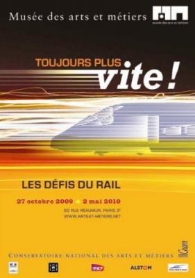 Toujours plus vite, Les défis du rail, Musée des arts et métiers, TGV, Paris, Exposition