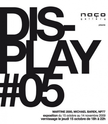 Naço Gallery,  Michaël Barek, Martine 2000, NP77, Exposition, Paris