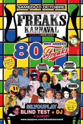 Freaks Karnaval, Revival 80's, Glaz'art, Paris, Soirée, Clubbing