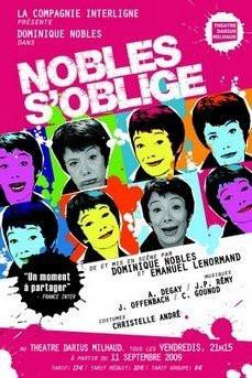 Nobles s'oblige, Dominique Nobles, One Woman Show, Spectacle, Paris, Darius Milhaud
