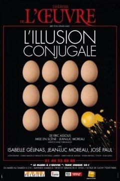 L'illusion conjugale, Théâtre, Oeuvre, Spectacle, Paris