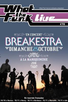What The Funk, Breakestra, Maroquinerie, Concert, Paris