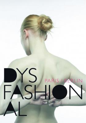 DYSFASHIONAL, Passage du Désir, Paris, Berlin, Mode