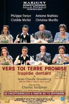 Vers toi terre promise, tragédie dentaire, Théâtre Marigny, Jean-Claude Grumberg