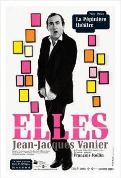Elles, Jean-Jacques Vanier, One Man Show, Spectacle, Pépînière, Paris