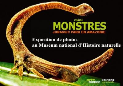 Mini Monstres, Jurassik Park, Amazonie, Exposition, Paris, Museum National d'Histoire Naturelle