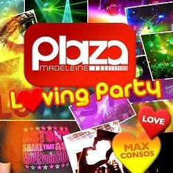 loving party, plaza