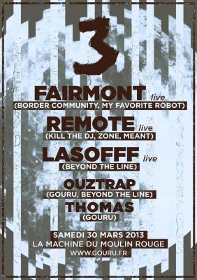 Gouru 3 Years : FAIRMONT live, REMOTE live, LASOFFF live