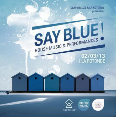 SAY BLUE