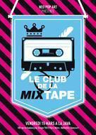LE CLUB DE LA MIXTAPE avec LA FINE EQUIPE, YOUTHMAN, KMI, THE ACCESS, K.SPE, DANNY et X_J