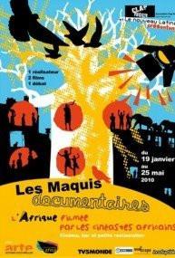 les maquis documentaires spécial afrique nouveau latina janvier 2010