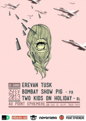 EREVAN TUSK + BOMBAY SHOW PIG + TWO KIDS ON HOLIDAY