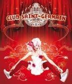 Club Saint Germain Wagg Clubbing