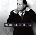 Michel Delpech Sexa