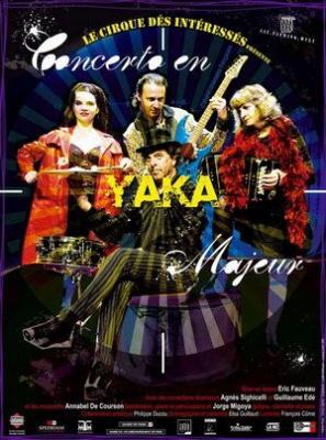 Concerto en Yaka Majeur Le Cirque des Intéréssés
