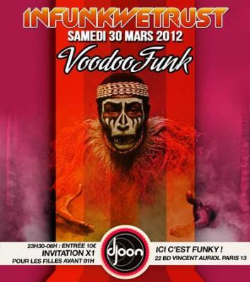 "INFUNKWETRUST ""Voodoo Funk"""