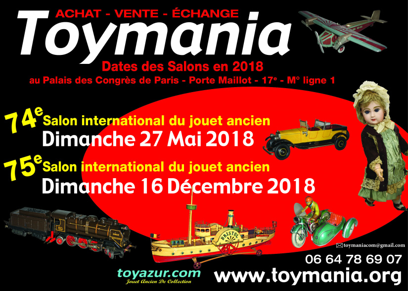 Toymania hiver 2018 au palais des congr s salon des jouets anciens - Salon de l emploi palais des congres ...