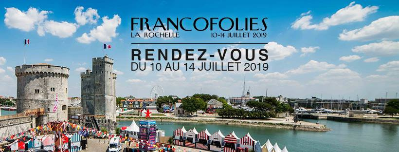 les francofolies 2019 de la rochelle dates programmation et r servations. Black Bedroom Furniture Sets. Home Design Ideas