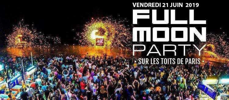 f u00eate de la musique 2019  u00e0 paris   full moon party sur les