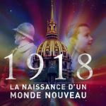 La Nuit aux Invalides 2018, Le spectacle du Centenaire